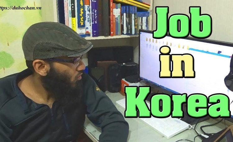 Các ngành học dễ xin việc ở Hàn Quốc hot hiện nay